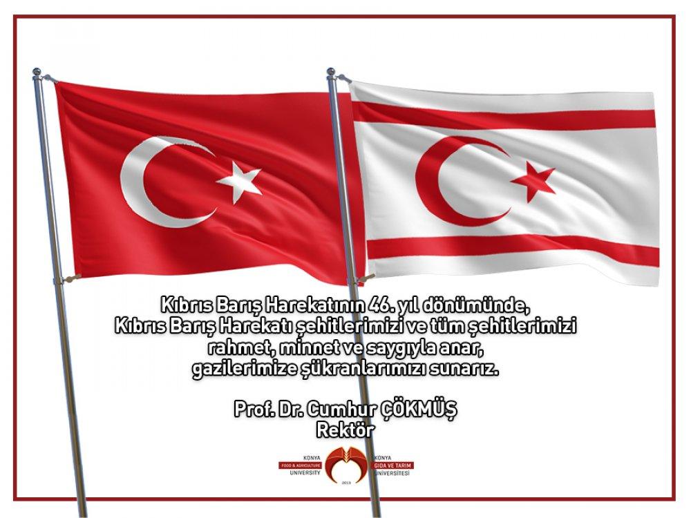 Rektörümüz Prof. Dr. Cumhur Çökmüş'ün Kıbrıs Barış Harekatı'nın 46. Yıl Dönümüne İlişkin Mesajı