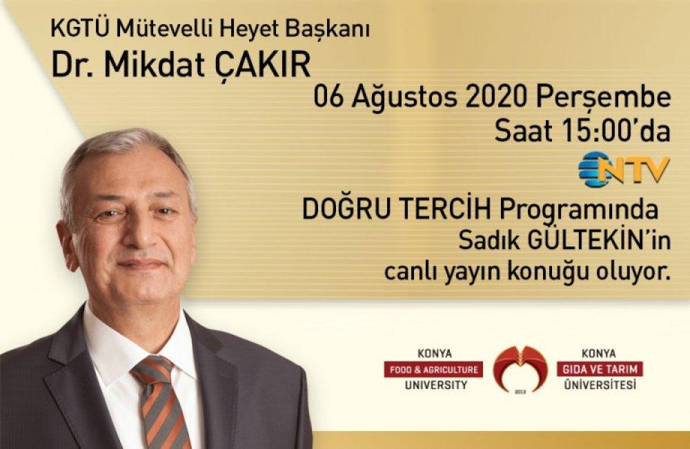 Mütevelli Heyet Başkanımız Dr. Mikdat ÇAKIR NTV'de Doğru Tercih Programına Konuk Oluyor