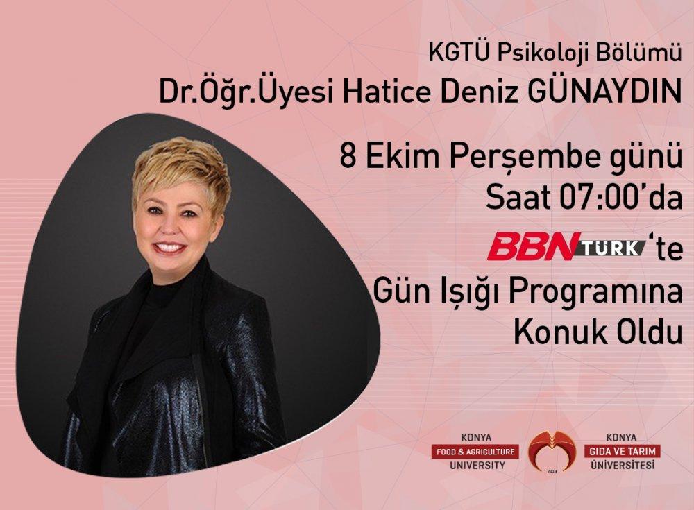 Psikoloji Bölümü Öğretim Üyesi Deniz Günaydın BBN TÜRK'de Gün Işığı Programına Konuk Oldu