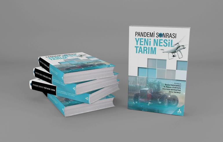 """Tarım ve Orman Bakanlığı ile Konya Gıda ve Tarım Üniversitesi İşbirliğinde Hazırlanan """"Pandemi Sonrası Yeni Nesil Tarım"""" Kitabı Yayınlandı"""