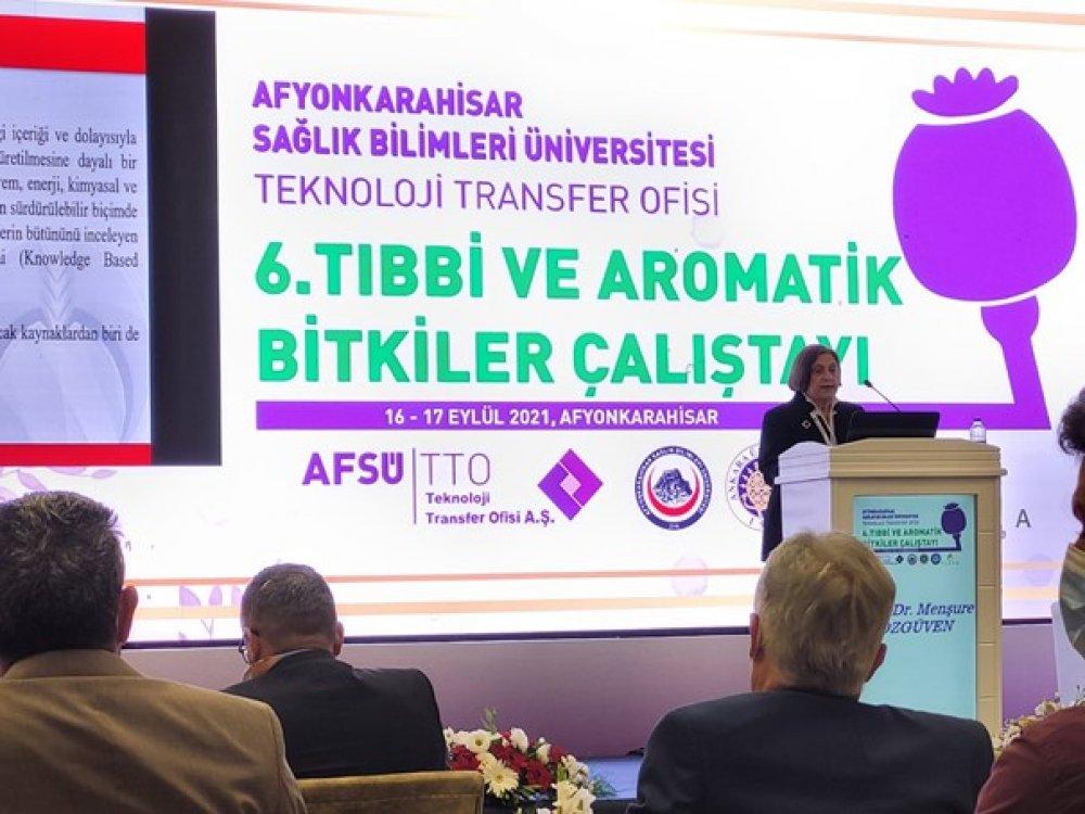 Tarım ve Doğa Bilimleri Fakültesi Öğretim Üyemiz Prof. Dr. Menşure Özgüven 6. Tıbbi ve Aromatik Bitkiler Çalıştayına Katıldı